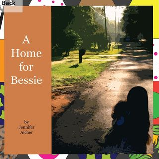 A Home for Bessie by Jennifer Aicher - Read by E3D