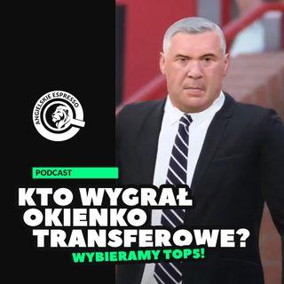 Kto wygrał okienko transferowe? Wybieramy TOP5!