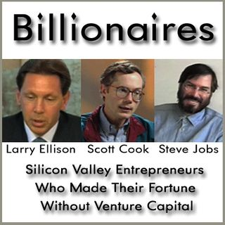Billionaires: Silicon Valley Entrepreneurs Who Made Their Fortune Without Venture Capital
