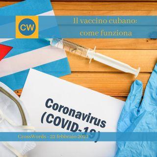 Il vaccino cubano, come funziona