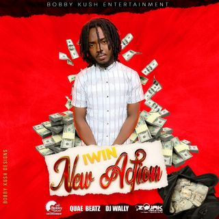 Iwin - Ft Bobby Kush - New Action - (Official Audio)