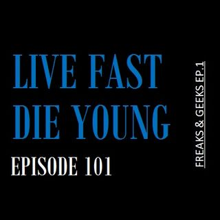Live Fast Die Young Pod