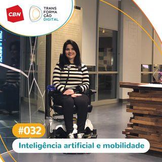 ep. 032 - Inteligência Artificial e Mobilidade