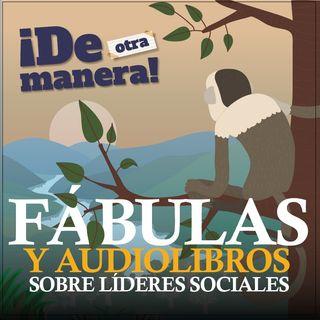 Fábulas y audiolibros ¡De Otra Manera!