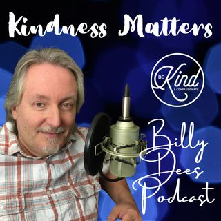 Kindness Matters Message from Billy Dees