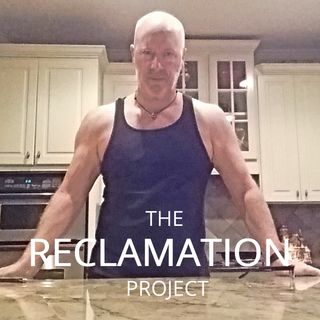 Reclamation Project Episode 2:  What Not To Eat...And When Not To Eat It