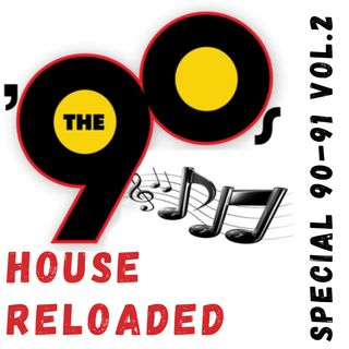 #23 - 90's House reloaded - special 90-91 vol.2