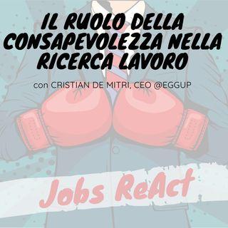 JR 25 | Il ruolo della consapevolezza nella ricerca lavoro - con Cristian De Mitri