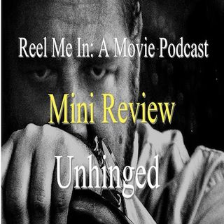 Mini Review: Unhinged