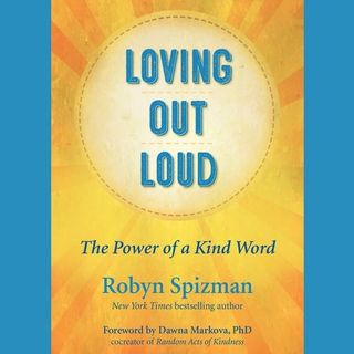 Loving Out Loud with Author Robyn Spizman