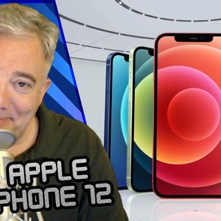 What The Tech Ep. 484 - Apple iPhone 12 Announced