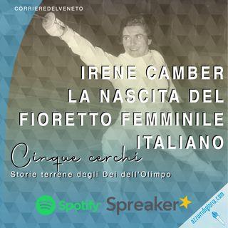 Irene Camber - La nascita del fioretto femminile italiano