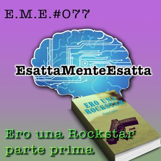 Storia di un romanzo: Ero Una Rockstar (parte prima) #077