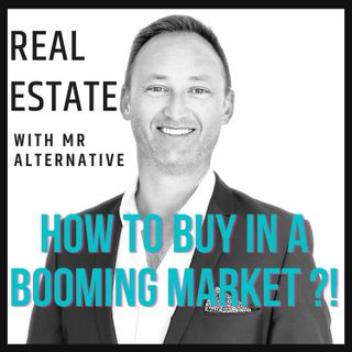 HOW TO BUY IN A BOOMING MARKET ?!