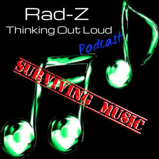 Thinking Out Loud ep9:Surviving Music