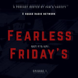 Fearless Friday's