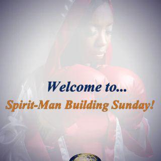 Spirit-man Building Sunday