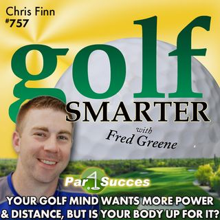 Your Golf Mind Wants More Power & Distance, But Is Your Body Up to the Task?
