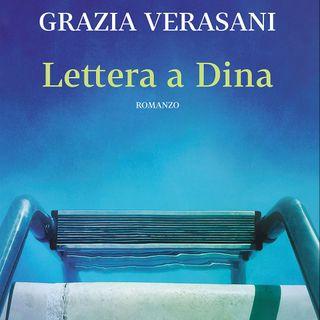 """Grazia Verasani """"Lettera a Dina"""""""