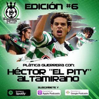 """Ep6: Plática Guerrera con Hector """"El Pity"""" Altamirano"""