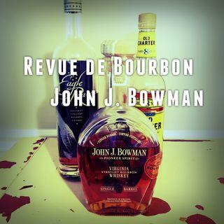 Revue de Bourbon Podcast - John J. Bowman