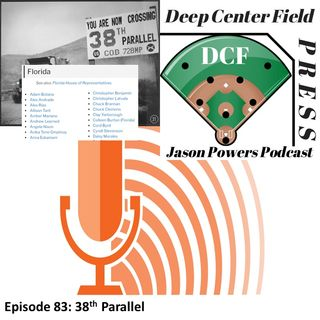 Episode 83: 38th Parallel