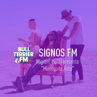 "Migrant Motel presenta ""Muñequita Rota"" - SignosFM"