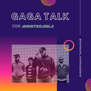 GAGA TALK con Montecarla