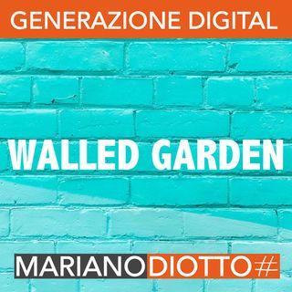 Puntata 46: I walled garden