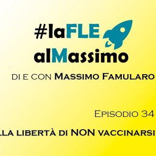 FleAlMassimo – Episodio 34 – Sulla libertà di NON vaccinarsi