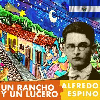 UN RANCHO Y UN LUCERO Alfredo Espino 🏠🌠 | Antología Valentina Zoe📜 | Poema Un Rancho y Un Lucero