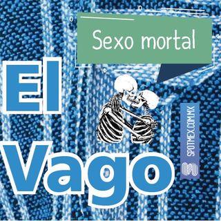 El Vago #25 - Sexo mortal