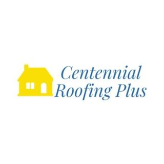 Centennial Roofing Plus