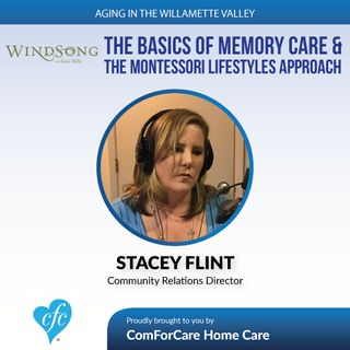 6/27/17: Stacey Flint with Windsong at Eola Hills | The Basics of Memory Care & the Montessori Lifestyles Approach