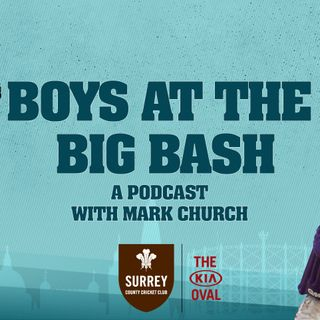 Boys at the Big Bash - Roy & Jacks speak to Mark Church