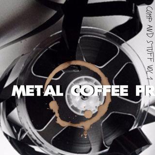 METAL COFFEE PR COMP AND STUFF VOL . 1 Mixdown 1