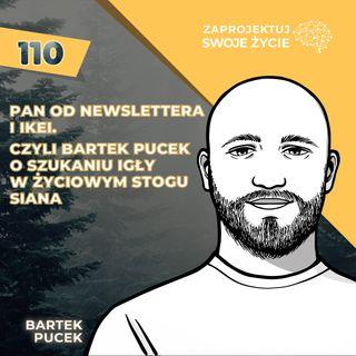 Bartek Pucek-wiedza, wolność, dyscyplina-dzięki nim kształtuje swoje życie i biznes-pucek.com