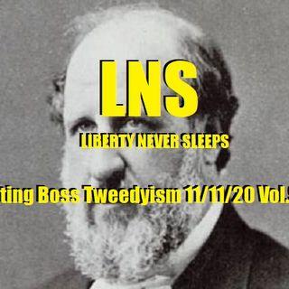 Fighting Boss Tweedyism 11/11/20 Vol.9 #207