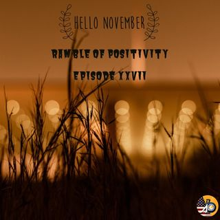 Ramble of Positivity: Episode XXVII - Trifecta & 2018 Health Goal is Here!