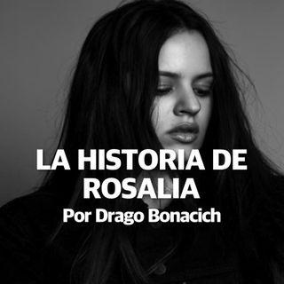 5. La Historia De ROSALIA