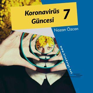 Nazan Özcan - Koronavirüs Güncesi 7: Korona günlerinde ruh sağlığımız