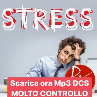 MOLTO CONTROLLO dei NERVI NO STRESS MP3 DCS