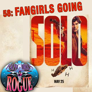 58: Fangirls Going SOLO