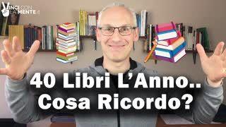 Leggo 40 libri l'anno... cosa ricordo