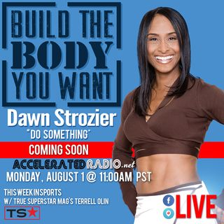 Build The Body You Want 9-18-17