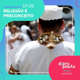 08. Religião e Preconceito