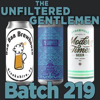 Batch219: Mumford & 8bit Brewing Megabytes, Baa Baa Brewhouse Bààrkin NEIPA & Modern Times Orderville
