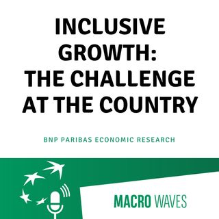 #02 - Inclusive Growth: The challenge at the country level