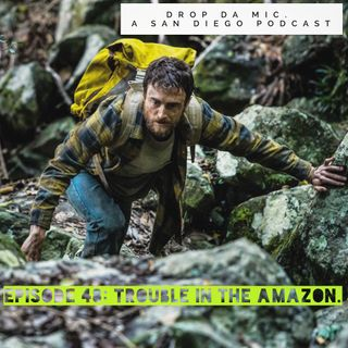 Episode 48: Trouble in Amazon!!!!(Jungle)