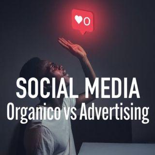 Social Media Organico vs Advertising: quali sono le differenze tra i contenuti?